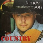 Jamey Johnson, They Call Me Country mp3