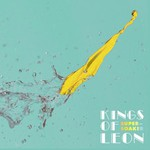 Kings of Leon, Supersoaker