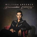 Melissa Greener, Transistor Corazon