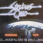 Status Quo, Rockin' All Over the World