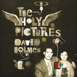 David Holmes, The Holy Pictures mp3