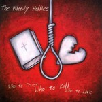 The Bloody Hollies, Who to Trust, Who to Kill, Who to Love