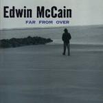 Edwin McCain, Far From Over