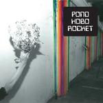Pond, Hobo Rocket