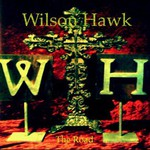 Wilson Hawk, The Road