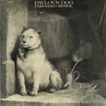Pavlov's Dog, Pampered Menial