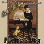Pavlov's Dog, Echo & Boo