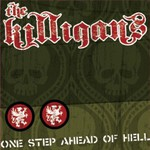 The Killigans, One Step Ahead of Hell