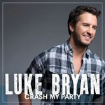 Luke Bryan, Crash My Party