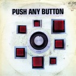 Sam Phillips, Push Any Button