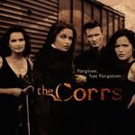 The Corrs, Forgiven, Not Forgotten