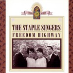 The Staple Singers, Freedom Highway