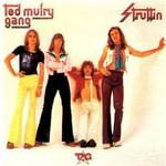 Ted Mulry Gang, Struttin