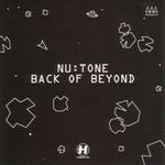Nu:Tone, Back Of Beyond