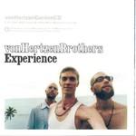Von Hertzen Brothers, Experience