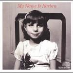 Barbra Streisand, My Name Is Barbra