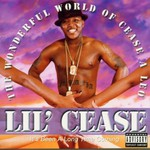 Lil' Cease, The Wonderful World Of Cease A Leo