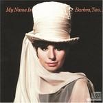 Barbra Streisand, My Name Is Barbra, Two...