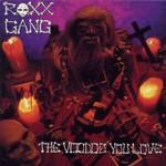 Roxx Gang, The Voodoo You Love