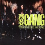 Roxx Gang, Things You've Never Done Before