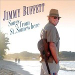 Jimmy Buffett, Songs From St. Somewhere
