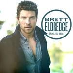 Brett Eldredge, Bring You Back