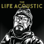Everlast, The Life Acoustic