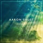 Aaron Shust, Morning Rises