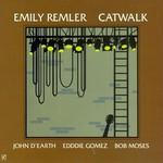 Emily Remler, Catwalk