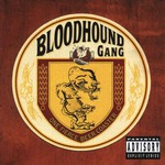 Bloodhound Gang, One Fierce Beer Coaster