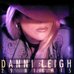 Danni Leigh, 29 Nights