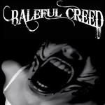 Baleful Creed, Baleful Creed