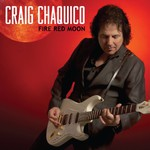 Craig Chaquico, Fire Red Moon