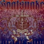 Goatsnake, Flower Of Disease