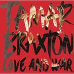 Tamar Braxton, Love and War