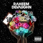 Raheem DeVaughn, A Place Called Love Land mp3
