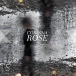 Corinna Rose, Northeast Southwest