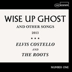 Elvis Costello and The Roots, Wise Up Ghost (Deluxe)