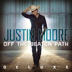 Justin Moore, Off the Beaten Path (Deluxe)