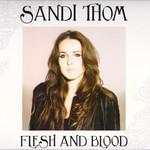 Sandi Thom, Flesh and Blood