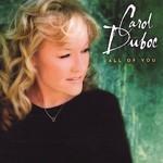Carol Duboc, All of You