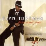 Elan Trotman, Love And Sax