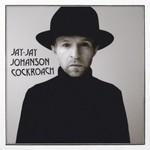 Jay-Jay Johanson, Cockroach
