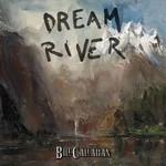 Bill Callahan, Dream River
