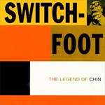 Switchfoot, The Legend of Chin