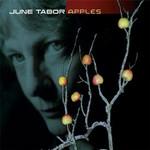June Tabor, Apples