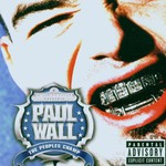 Paul Wall, The People's Champ