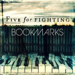Five for Fighting, Bookmarks