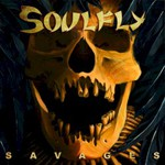 Soulfly, Savages