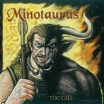 Minotaurus, The Call
